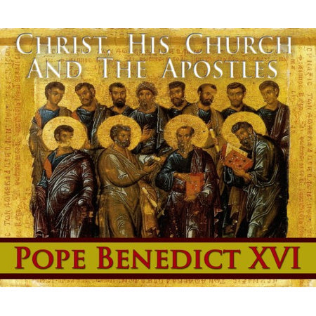 Christ, His Church, and the Apostles