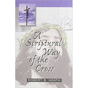 A Scriptural Way of the Cross