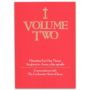 Volume 2: Two Conversations with the Eucharistic Heart of Jesus
