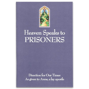 Heaven Speaks About Prisoners