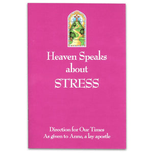 Heaven Speaks About Stress