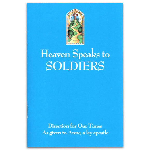 Heaven Speaks About Soldiers
