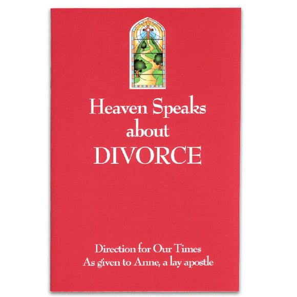 Heaven Speaks About Divorce