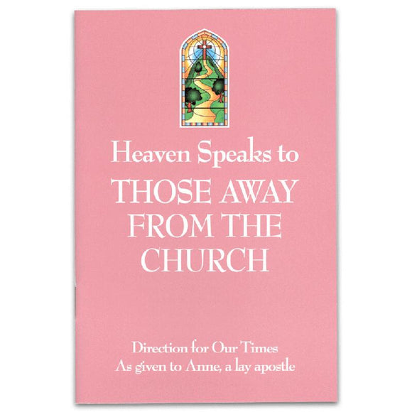 Heaven Speaks to Those Away From the Church