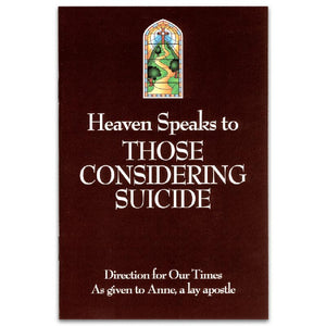 Heaven Speaks to Those Who Are Considering Suicide