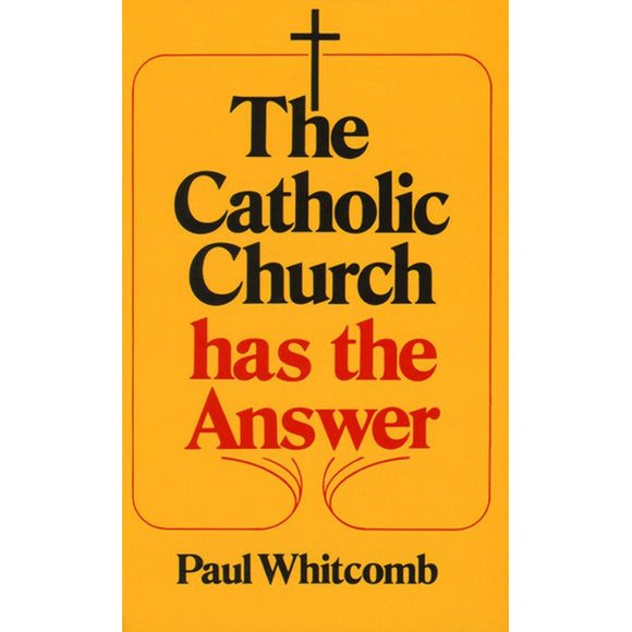 The Catholic Church Has the Answer
