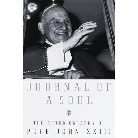 Journal of a Soul: Autobiography of Pope John XXIII