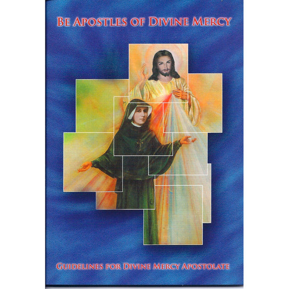 Guidelines for Divine Mercy Apostolate