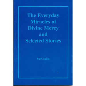The Everyday Miracles of Divine Mercy and Selected Stories
