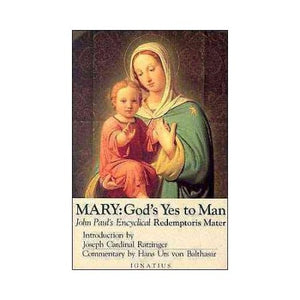 Mary: God's Yes to Man (Redemptoris Mater)