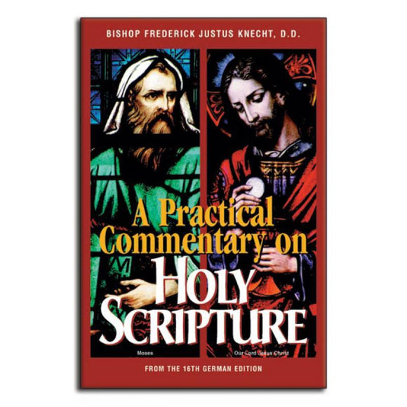 A Practical Commentary on Holy Scripture
