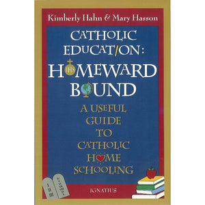 Catholic Education: Homeward Bound