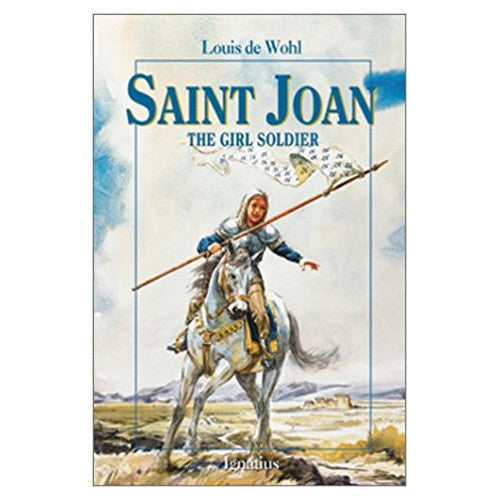 Saint Joan, The Girl Soldier