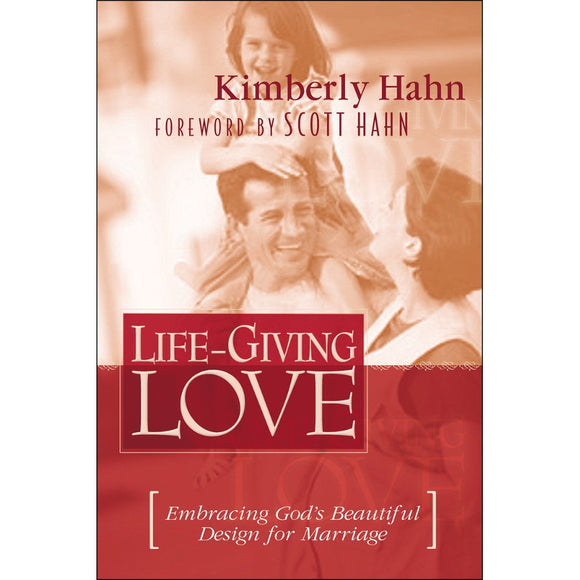 Life-Giving Love