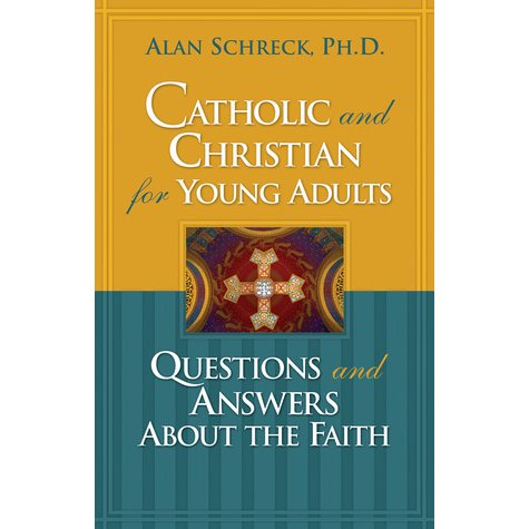 Catholic and Christian for Young Adults