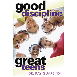 Good Discipline, Great Teens