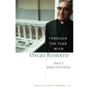 Through the Year with Oscar Romero