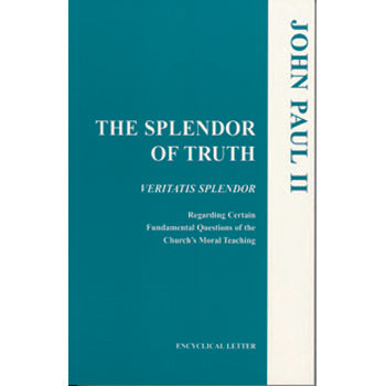 Splendor of Truth (Veritatis Splendor)