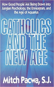 Catholics and the New Age