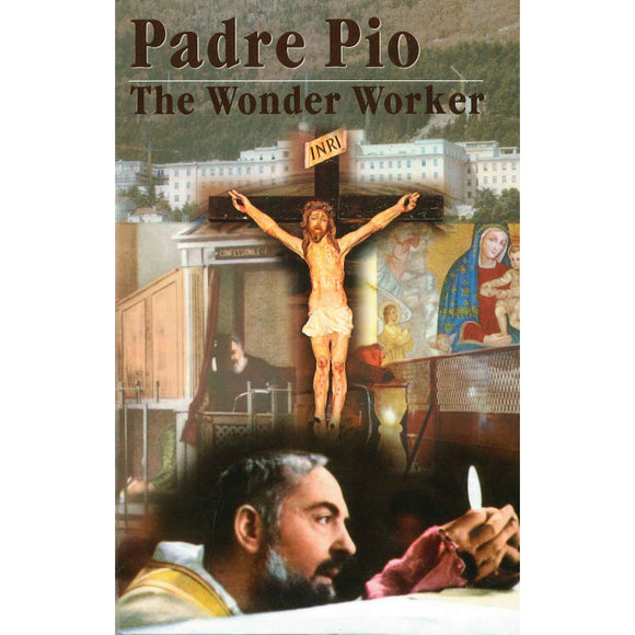 Padre Pio: The Wonder Worker