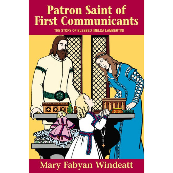 Patron Saint of First Communicants