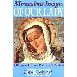Miraculous Images of Our Lady