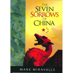 The Seven Sorrows of China