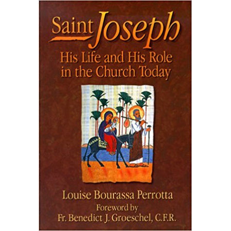 St. Joseph: His Life and His Role in the Church Today