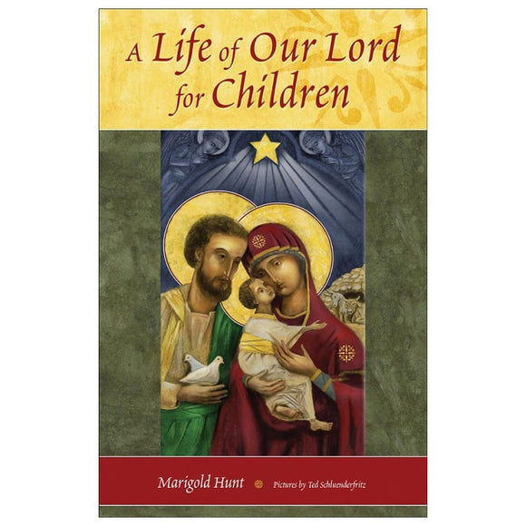 Life of Our Lord for Children