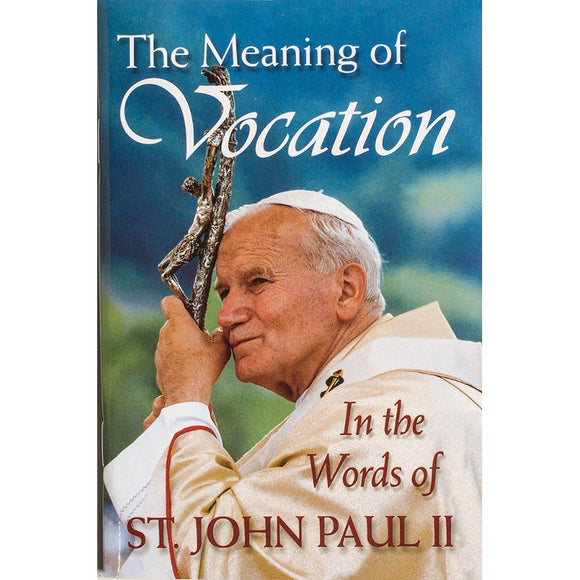 The Meaning of Vocation