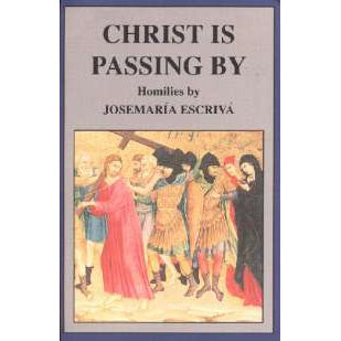 Christ is Passing By