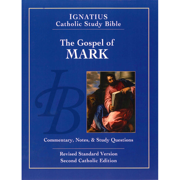 Ignatius Catholic Study Bible: Mark