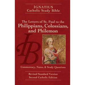 Ignatius Catholic Study Bible: Philippians, Colossians, and Philemon