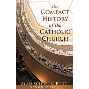 The Compact History of the Catholic Church