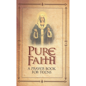Pure Faith: A Prayerbook for Teens