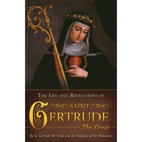 Life & Revelations of Saint Gertrude the Great