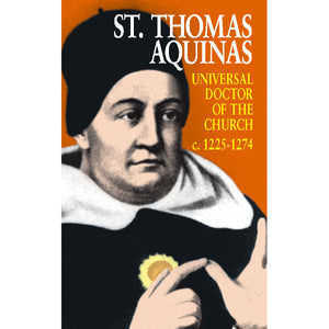 St. Thomas Aquinas: Universal Doctor of the Church