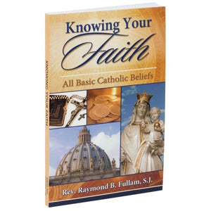 Knowing Your Faith