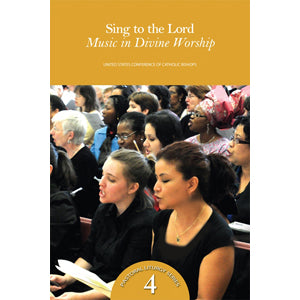 Sing to the Lord: Music in Divine Worship
