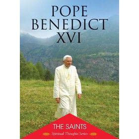 The Saints: Pope Benedict XVI's Spiritual Thoughts Series