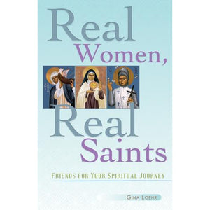Real Women, Real Saints