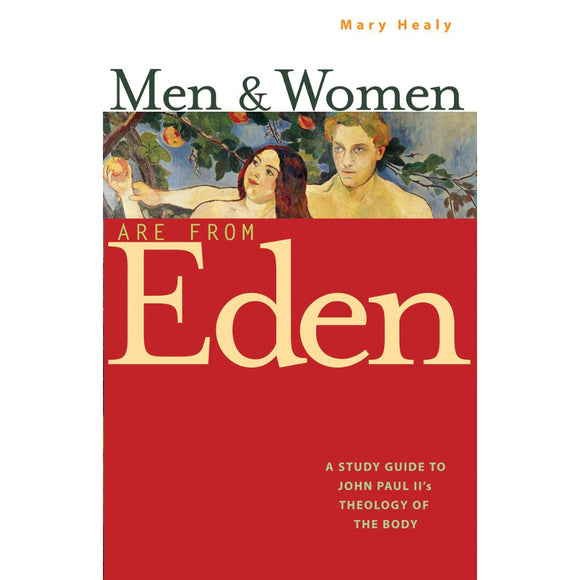 Men & Women Are from Eden