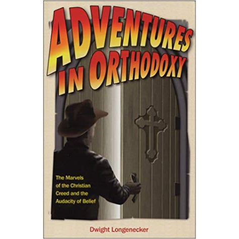 Adventures in Orthodoxy