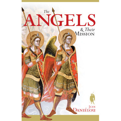 The Angels and Their Mission