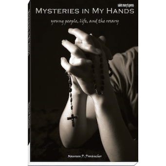 Mysteries in My Hands: Young People, Life, and the Rosary
