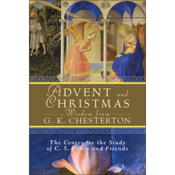 Advent and Christmas Wisdom from GK Chesterton
