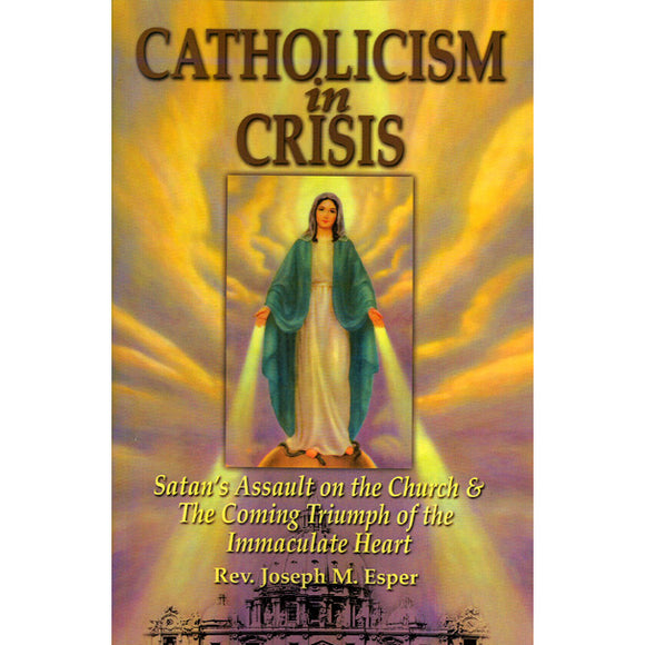 Catholicism in Crisis