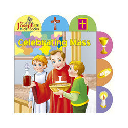 Celebrating Mass - St. Joseph Tab Book