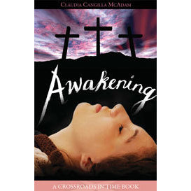 Awakening: A Crossroads in Time Book