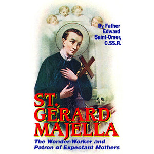 St. Gerard: The Wonder-Worker and Patron of Expectant Mothers